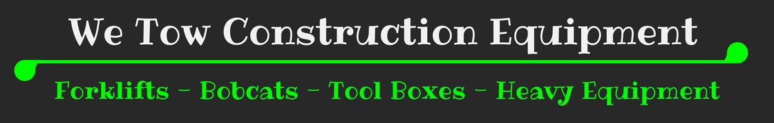 construction equipment towing, forklifts, scissor lifts, bobcats, toolboxes, jonny's towing & recovery inc, oswego, il